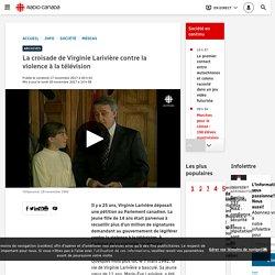 La croisade de Virginie Larivière contre la violence à la télévision