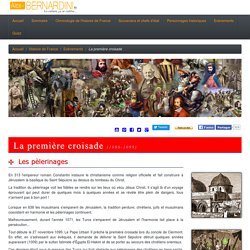 Les croisades : la première croisade - histoire de France
