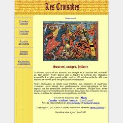 Les Croisades: sources, images et histoire