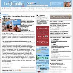 La croisière, le maillon fort du tourisme en France