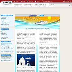 Un marché en plein essor : Croisière : Dossier pratique de voyage
