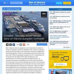 Croisière : Nouveau bond français dans un marché européen contrasté
