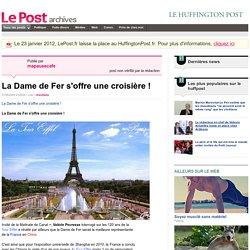 La Dame de Fer s'offre une croisière ! - mapausecafe sur LePost.fr (02:46)