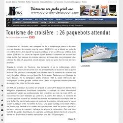Tourisme de croisière :26 paquebots attendus NewsMada - Les Actus De Madagascar