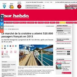 Le marché de la croisière a atteint 520.000 passagers français en 2013