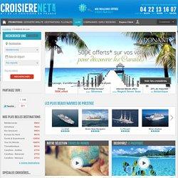 Croisière de Luxe – Sélection de croisières Prestige avec Croisiere Net