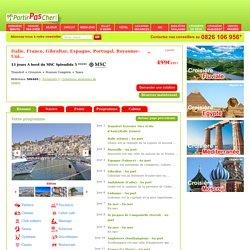 Croisière pas cher MSC Splendida - Italie, France, Gibraltar, Espagne, Portugal, Royaume-Uni...