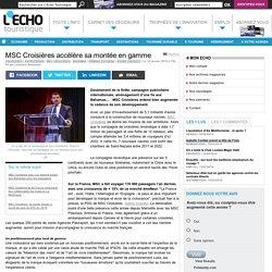 MSC Croisières accélère sa montée en gamme