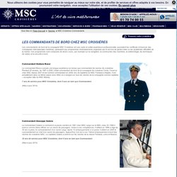 MSC Croisières Commandants - Commandant du Navire - Amiral de la Flotte MSC Crosières