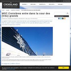 MSC Croisières entre dans la cour des (très) grands