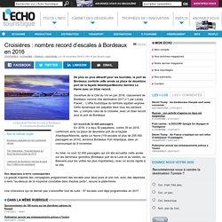 Croisières : nombre record d'escales à Bordeaux en 2016