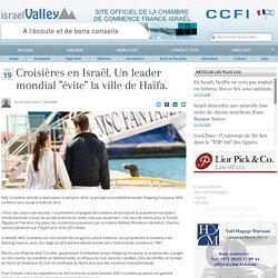 """Croisières en Israël. Un leader mondial """"évite"""" la ville de Haïfa."""