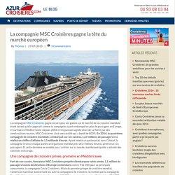 MSC Croisières leader du marché européen en Méditerranée