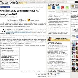 Croisières : 520 000 passagers (+8 %) français en 2013