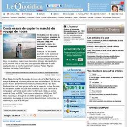 Costa essaie de capter le marché du voyage de noces - Croisières sur Le Quotidien du Tourisme