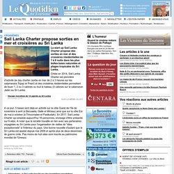 Sail Lanka Charter propose sorties en mer et croisières au Sri Lanka - Croisières sur Le Quotidien du Tourisme