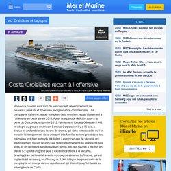Costa Croisières repart à l'offensive