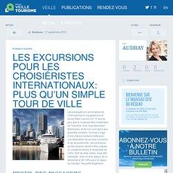 » Les excursions pour les croisiéristes internationaux: plus qu'un simple tour de ville