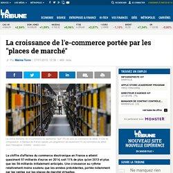 """La croissance de l'e-commerce portée par les """"places de marché"""""""