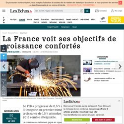 La France voit ses objectifs de croissance confortés, Conjoncture
