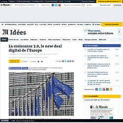 La croissance 3.0, le new deal digital de l'Europe
