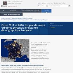 Entre 2011 et 2016, les grandes aires urbaines portent la croissance démographique française
