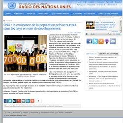 ONU : la croissance de la population prévue surtout dans les pays en voie de développement