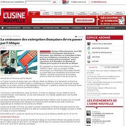 La croissance des entreprises françaises devra passer par l'Afrique
