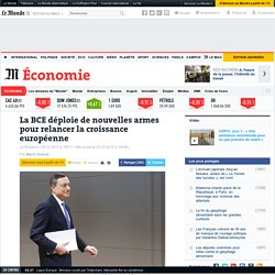 La BCE déploie de nouvelles armes pour relancer la croissance européenne