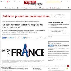 """""""Un petit logo made in France, un grand pas pour la croissance ! """""""