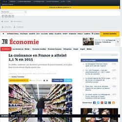 La croissance en France a atteint 1,1% en 2015
