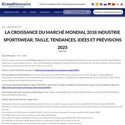 La croissance du marché mondial 2018 industrie Sportswear, taille, tendances, idées et prévisions 2025 – iCrowdNewswire French