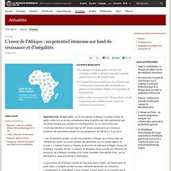 L'essor de l'Afrique : un potentiel immense sur fond de croissance et d'inégalités