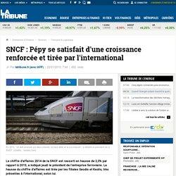 SNCF: Pépy se satisfait d'une croissance renforcée et tirée par l'international
