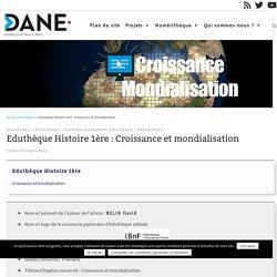 Eduthèque Histoire 1ère : Croissance et mondialisation