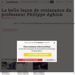 La belle leçon de croissance du professeur Philippe Aghion