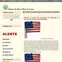 Derrière le pacte de croissance de Hollande, le futur grand marché transatlantique.