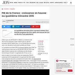 PIB de la France: croissance en hausse au troisième trimestre 2016