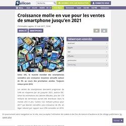 Croissance molle en vue pour les ventes de smartphone jusqu'en 2021