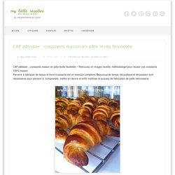 CAP pâtissier : croissants maison en pâte levée feuilletée
