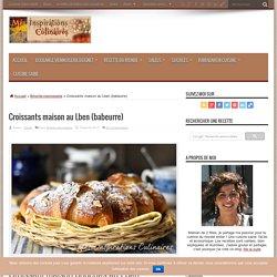 Croissants maison au Lben (babeurre)
