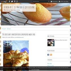 Des croissants maison pour le brunch du week-end - Le blog de C'est Nathalie qui cuisine