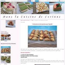 Croissants et mini-quiches pour l'apéritif - Dans la cuisine de Corinne