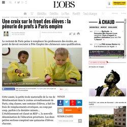 Une croix sur le front des élèves : la pénurie de profs à Paris empire