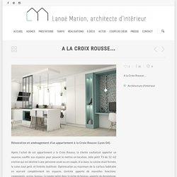 A la Croix Rousse - Rénovation - Marion LANOË