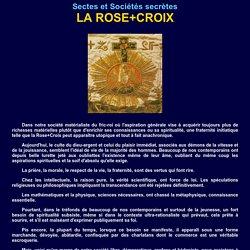 La Rose+Croix secte ou société secrète?