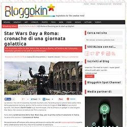 Star Wars Day a Roma: cronache di una giornata galattica