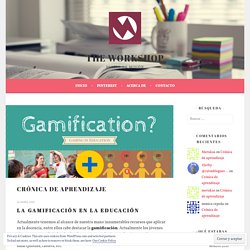 Crónica de aprendizaje – THE WORKSHOP