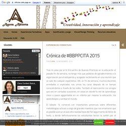 Crónica de #BBPPCITA 2015