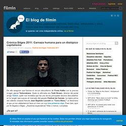 crónica sitges 2011: carnaza humana para un distópico capitalismo
